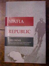 2013 Book MAFIA REPUBLIC  Italy, CRIME, Cosa Nostra History Post WW2  to preset