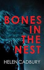 Bones in the Nest (The Sean Denton Series) by Helen Cadbury   Paperback Book   9