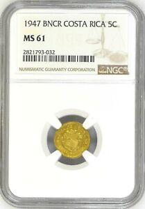 Costa Rica: 5 Centimos 1947 BNCR, NGC MS-61, KM# 179 Brass