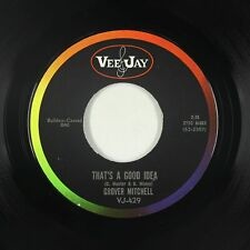 Northern Soul 45 - Grover Mitchell - That's A Good Idea - Vee Jay - VG+ mp3