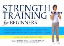Strength Training for Beginners by Joan Bassey and Susie Dinan (2003, Paperback)