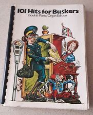 101 HITS For BUSKERS - BOOK 6, Piano/Organ Edition!