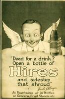 "Advertising Soda Hires Root Beer  ""Dead For a Drink"" Josh Slinger  1915"