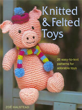 KNITTED & FELTED TOYS Knitting Patterns Paperback Craft Book in English ~ NEW