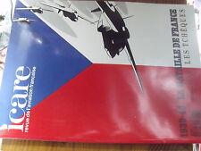 µ? Revue Aviation ICARE n°131 1939-40 Bataille de France Vol XV Les Tcheques