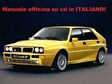Lancia Delta Hf Integrale Evoluzione Manuale Officina Riparazione  ITALIANO