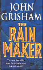 """""""The Rain Maker""""  by John Grisham"""