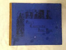 George Gill - Calisthenic Songs Beautifully Illustrated - 1st/1st 1877 - Scarce