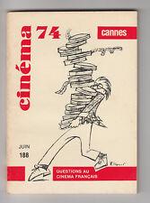 CINEMA 74 N° 188 MARILYN MONROE JANE RUSSEL MARCEL PAGNOL MISTINGUETT MONTAND