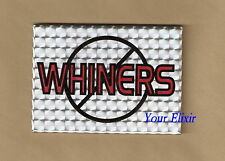 No Whiners Babies Losers Quitters Holographic Magnet