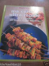 Blanche Vergne: ma cuisine ultra-rapide, 123 recettes en moins de 10 minutes