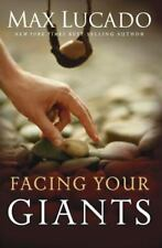 Facing Your Giants: The God Who Made a Miracle Out of David Stands Ready to Make