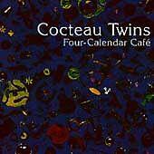 Cocteau Twins : Four-Calendar Cafe Rock 1 Disc CD
