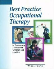 Best Practice Occupational Therapy: In Community Service with Children and Famil