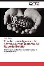 Fractal: paradigma en la novela Estrella distante de Roberto Bolaño: Encrucijada