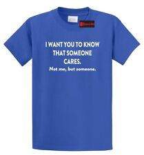 4c46f31e1 I Want You To Know That Someone Cares Funny T Shirt Rude Humor Adult Humor  Tee