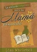 La Guia De Oracion Para La Mama Ocupada Busy Mom's Guide to Prayer (Spanish Edit