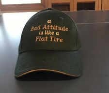 Port And Company Hunter Green Hat. Bad Attitude Is Like A Flat Tire