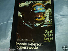 RONNIE PETERSON SUPER SWEDE KEN TYRRELL LOTUS 78 79 72 BMW 320 TURBO CSL MARCH