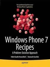 Windows Phone 7 Recipes: A Problem-Solution Approach by Fabio Claudio...