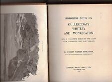 TOMLINSON. HISTORICAL NOTES ON CULLERCOATS, WHITLEY BAY & MONKSEATON. 1893. LTD.