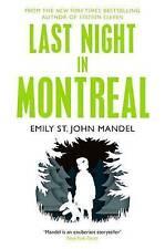 Last Night in Montreal, St. John Mandel, Emily, New