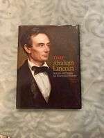 Abraham Lincoln : His Life and Times - An Illustrated History