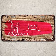 LP0268 Drink wood Rust Auto License Plate cafe Bar Home  Wall Door Decor sign