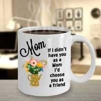 Mug For Mom Mothers Day Mug Mothers Day Gift Coffee Mug For Mom Mom Gift