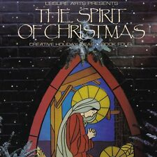 The Spirit of Christmas Book 4 Leisure Arts Creative Holiday Ideas Crafts Gifts