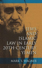 Wagner-Jews  Islamic Law Yemen  BOOK NUOVO