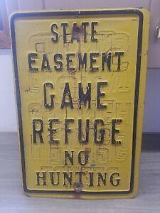 VINTAGE Metal Original State Game Refuge No Hunting Sign 12×18