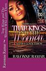 Trap Kings and The Women Who Love Them Paperback Ravonne Ramar