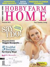 HOBBY FARM HOME MAGAZINE MAY/JUNE 2012 ISSUE COUNTRY WEDDING IDEAS, BATH FIZZIES