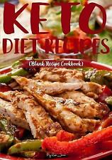 Keto Diet Recipes : Blank Recipe Cookbook, 7 X 10, 100 Blank Recipe Pages by...
