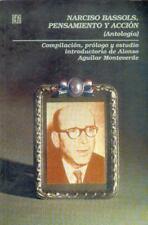 Narciso Bassols, pensamiento y acción : (Antología) (Vida y Pensamiento de