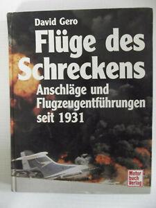 Flüge des Schreckens. Anschläge und Flugzeugentführungen seit 1931