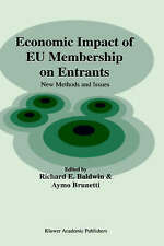 NEW Economic Impact of EU Membership on Entrants: New Methods and Issues