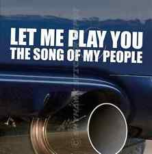 Play You The Song Of My People Funny Bumper Sticker Vinyl Decal Car for Mazda