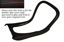 RED STITCH CENTRE CONSOLE SURROUND LEATHER COVER FITS JAGUAR S TYPE 02-07