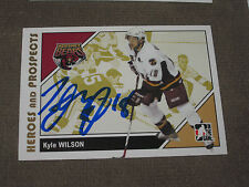 KYLE WILSON AUTOGRAPHED 2007-2008 ITG HEROES AND PROSPECTS CARD