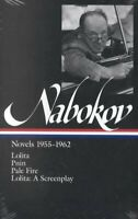 Vladimir Nabokov : Novels 1955-1962 : Lolita, Pnin, Pale Fire, Lolita : A Scr...