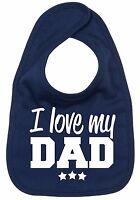 "Love Dad Bib ""I Love My Dad"" Baby Feeding Dribble Daddy Father Gift"