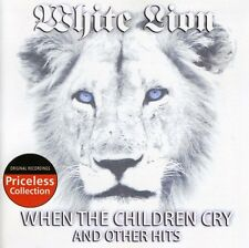 White Lion - When the Children Cry and Other Hits [New CD]