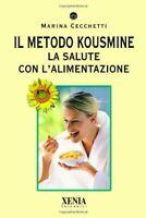 Il metodo Kousmine salute alimentazioneCecchetti Xeniadieta forma fisica nuovo