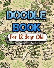 Doodle Book for 12 Year Old : Bullet Grid Journal, 8 X 10, 150 Dot Grid Pages...