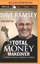 The Total Money Makeover : A Proven Plan for Financial Fitness by Dave Ramsey (2014, MP3 CD, Abridged)