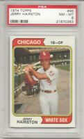 SET BREAK - 1974 TOPPS # 96 JERRY HAIRSTON, PSA 8 NM-MT, CHICAGO WHITE SOX, L@@K