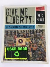 Give Me Liberty An American History Volume 2 3rd Addition Eric Foner Textbook