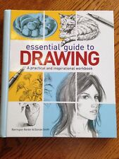 The Essential Guide to Drawing by Barrington Barber and Duncan Smith Art Book